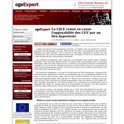 La CJUE remet en cause l'opposabilité des CGV par un lien hypertexte