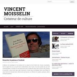 Remettre le poireau à l'endroit - Vincent MOISSELIN
