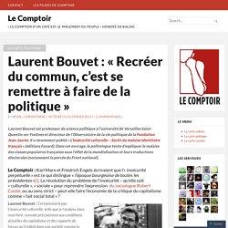 Laurent Bouvet : «Recréer du commun, c'est se remettre à faire de la politique