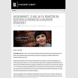 Jacob Barnett, 12 ans, va t-il remettre en question la théorie de la relativité d'Einstein ?