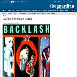 A quick reminder: Backlash by Susan Faludi