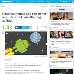 Google's Android app gets better reminders and coin-flipping abilities