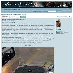 Remise en route d'une Pioneer PL-514 : Vinyle