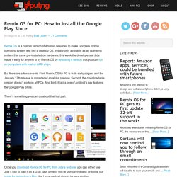 Remix OS for PC: How to install the Google Play Store