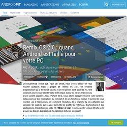 Remix OS 2.0 : quand Android est taillé pour votre PC