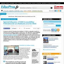www.educpros.fr/detail-article/h/97d30a227d/a/lessca-remobilise-lattention-de-ses-etudiants-avec-les-tice.html