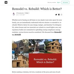Remodel vs. Rebuild: Which is Better?