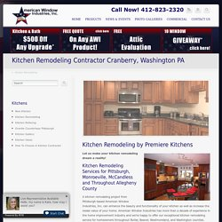 Kitchen Remodeling Pittsburgh PA