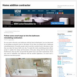Follow some smart ways to hire the bathroom remodeling contractors
