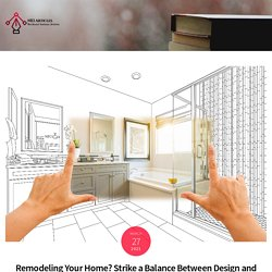 Remodeling Your Home? Strike a Balance Between Design and Functionality -