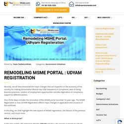 REMODELING MSME PORTAL : UDYAM REGISTRATION - File Taxes Online