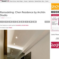 Remodeling: Chen Residence by Archlin Studio