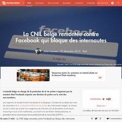 La CNIL belge remontée contre Facebook qui bloque des internautes - Tech