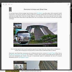 Remontez le temps avec Street View
