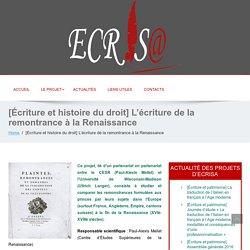 ECRISA : [Écriture et histoire du droit] L'écriture de la remontrance à la Renaissance