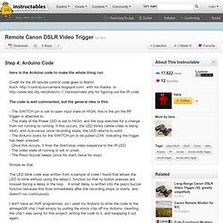 Remote Canon DSLR Video Trigger : Arduino Code