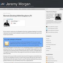 Remote Desktop with Raspberry Pi