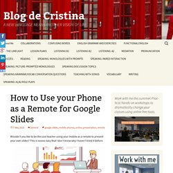 How to Use your Phone as a Remote for Google Slides