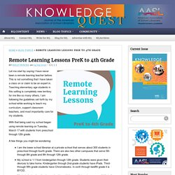 Remote Learning Lessons PreK to 4th Grade
