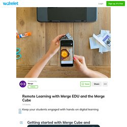 Remote Learning with Merge EDU and the Merge Cube