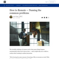 How to Remote — Naming the common problems - Greaterthan - Medium