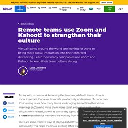 Remote teams use Zoom and Kahoot! to strengthen their culture