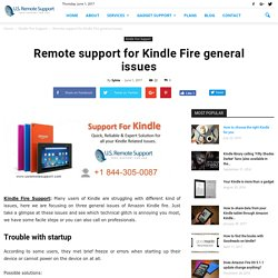 Remote support for Kindle Fire general issues