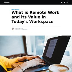 What is Remote Work and its Value in Today's Workspace