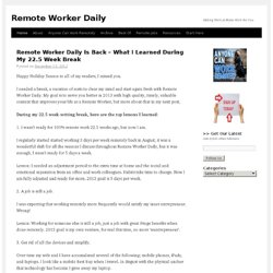Remote Worker Daily | Helpful tips and articles for remote / virtual workers and telecommuters