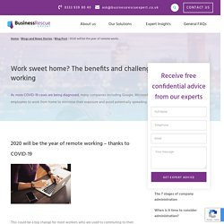 2020 will be the year of remote working - thanks to COVID-19 - Business Rescue Expert
