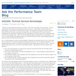 WS2008: Terminal Services RemoteApps - Ask the Performance Team