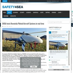 EMSA tests Remotely Piloted Aircraft Systems in real time