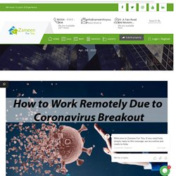 How to Work Remotely Due to Coronavirus Outbreak?