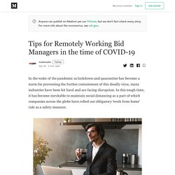 Effective Tips Regarding Bid Managers in The Time of COVID-19