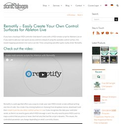 Remotify – Easily Create Your Own Control Surfaces for Ableton Live