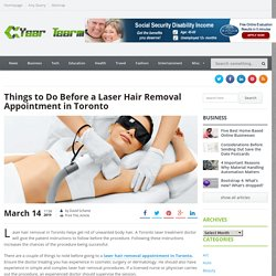 Things to Do Before a Laser Hair Removal Appointment in Toronto