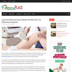 Laser Hair Removal versus Regular Hair Removal: Top Differences Explained – Medical Place