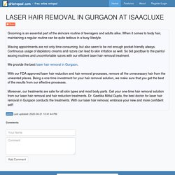 LASER HAIR REMOVAL IN GURGAON AT ISAACLUXE