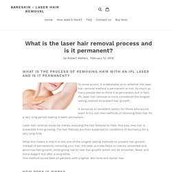 What is the laser hair removal process and is it permanent?