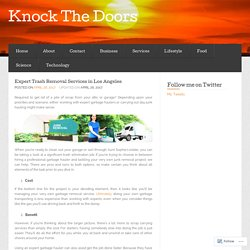 Expert Trash Removal Services in Los Angeles « Knock The Doors