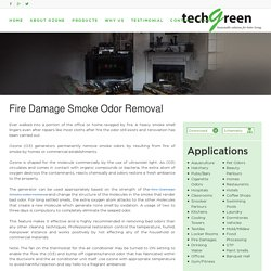 Fire Damage Smoke Odor Removal - Techgreensolution
