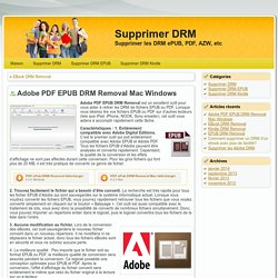 Adobe PDF EPUB DRM Removal Mac Windows - Supprimer DRM