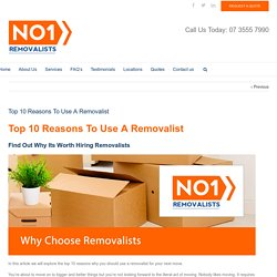 Top 10 Reasons To Use A Removalist