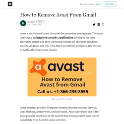 How to Remove Avast From Gmail - itprohelps - Medium