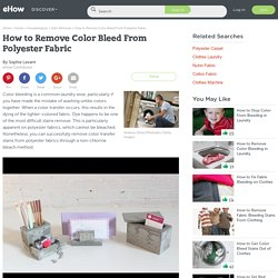 How to Remove Color Bleed From Polyester Fabric
