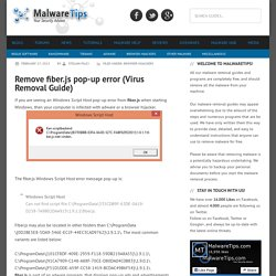 Remove fiber.js pop-up error (Virus Removal Guide)