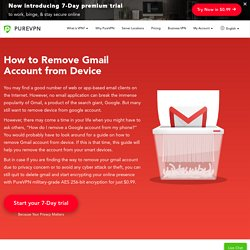 How to Remove Gmail Account from Device