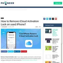 How to Remove iCloud Activation Lock on used iPhone?