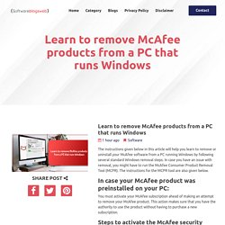 Learn to remove McAfee products from a PC that runs Windows