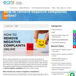 How to remove negative complaints online?